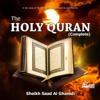 The Holy Quran (Complete) - Saad El Ghamidi