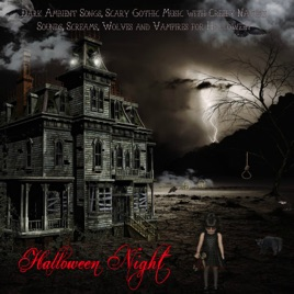 Halloween Night - Dark Ambient Songs, Scary Gothic Music with ...