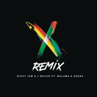 X (feat. Maluma \u0026 Ozuna) [Remix] Nicky Jam \u0026 J Balvin