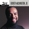 Grover Washington, Jr. - 20th Century Masters - The Millennium Collection: The Best of Grover Washington, Jr.  artwork