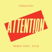 Attention (Remix) [feat. Kyle] - Single