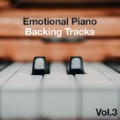 Emotional Piano Backing Tracks, Vol. 3