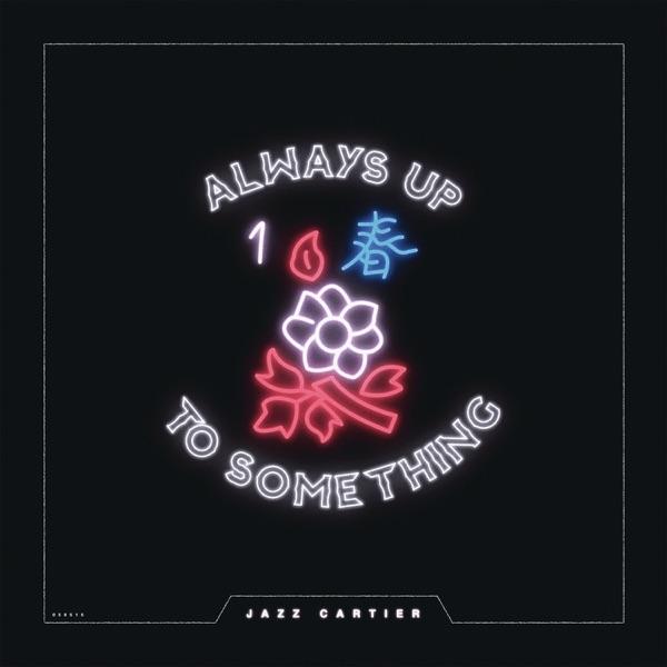 Always up to Something - Single