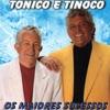 Tonico E Tinoco - Moreninha Linda