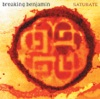 Saturate, Breaking Benjamin