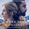 The Mountain Between Us Original Motion Picture Soundtrack
