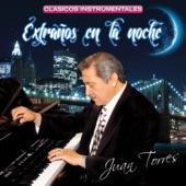 Juan Torres Y Su Organo Melodico - La Hora de Pensar en Ti