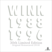 WINK MEMORIES 1988-1996 30th (Special Edition) [Remastered 2018]