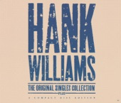 Hank Williams - The Blues Come Around