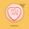 Rizzle Kicks - Tell Her (Sundai Remix) artwork