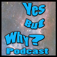 Yes But Why podcast podcast