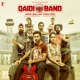 Qaidi Band Original Motion Picture Soundtrack with Peter Muxka Manuel