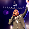 Live at Soweto Theater (Live) - Thinah Zungu