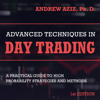 Andrew Aziz - Advanced Techniques in Day Trading: A Practical Guide to High Probability Strategies and Methods (Unabridged) artwork