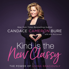 Kind Is the New Classy audiobook