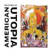 American Utopia (Deluxe Edition)-David Byrne