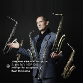 Bach: Suites Transcribed for Saxophone (BWV 1007-1012)