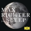 From Sleep, Max Richter
