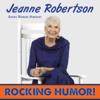 Rocking Humor (feat. Jeanne Robertson) - Jeanne Robertson