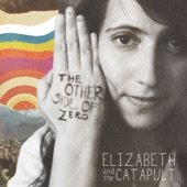 Elizabeth & The Catapult - Time (We All Fall Down)