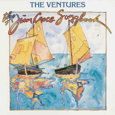 The Jim Croce Songbook - The Ventures