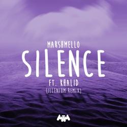 View album Silence (feat. Khalid) [Illenium Remix] - Single