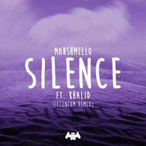 Silence (feat. Khalid) [Illenium Remix] - Single Mp3 Download