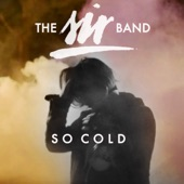 the SIR band - So Cold