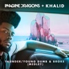 Thunder / Young Dumb & Broke (Medley) - Single, Imagine Dragons & Khalid