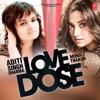 Love Dose: Aditi Singh Sharma & Monali Thakur