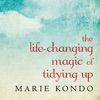 The Life-Changing Magic of Tidying Up: The Japanese Art of Decluttering and Organizing AudioBook Download