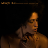 Midnight Blues – Moving Piano Songs for Long Distance Love