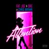 Fat Joe, Chris Brown & Dre - Attention artwork