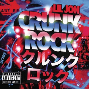 Crunk Rock (Deluxe Edition) Mp3 Download