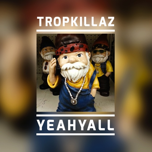 Yeahyall - Single