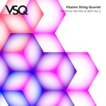 VSQ Performs the Hits of 2017 Vol. 2 - EP