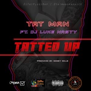 Tatted Up (feat. Dj Luke Nasty) - Single Mp3 Download