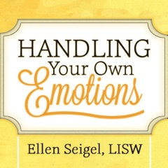 Handling Your Own Emotions (Unabridged)