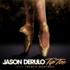 Tip Toe feat French Montana - Jason Derulo mp3
