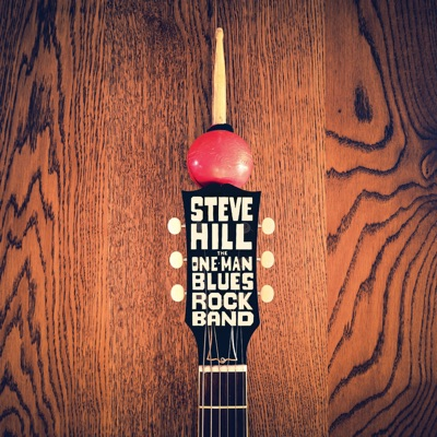 Steve Hill – The One-Man Blues Rock Band