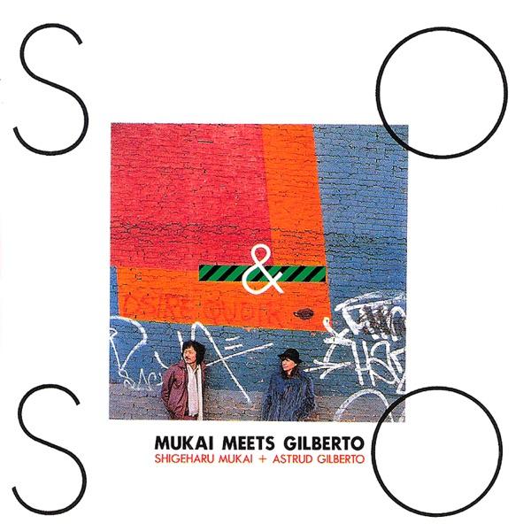 So & So: Mukai Meets Gilberto