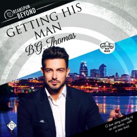 Getting His Man: Dreamspun Desires, Book 48 (Unabridged) audiobook