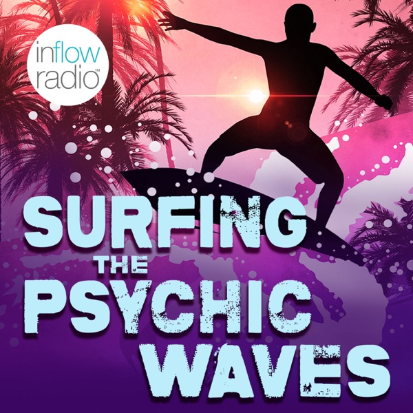 Surfing the Psychic Waves