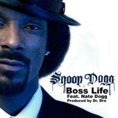 Snoop Dogg feat. Nate Dogg - Boss' Life (Clean)