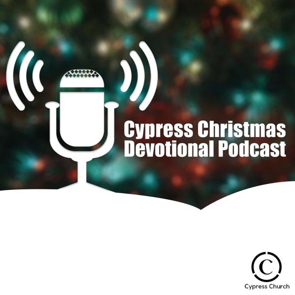Best Christmas Devotional Ever.Cypress Christmas Devotional Listen Free On Castbox