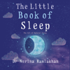 Dr Nerina Ramlakhan - The Little Book of Sleep artwork