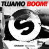 Tujamo - Boom! artwork