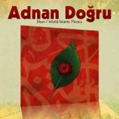 Adnan Doğru - İlk Cami