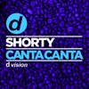 Shorty - Canta Canta