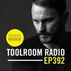 Toolroom Radio Ep392 - Presented by Mark Knight